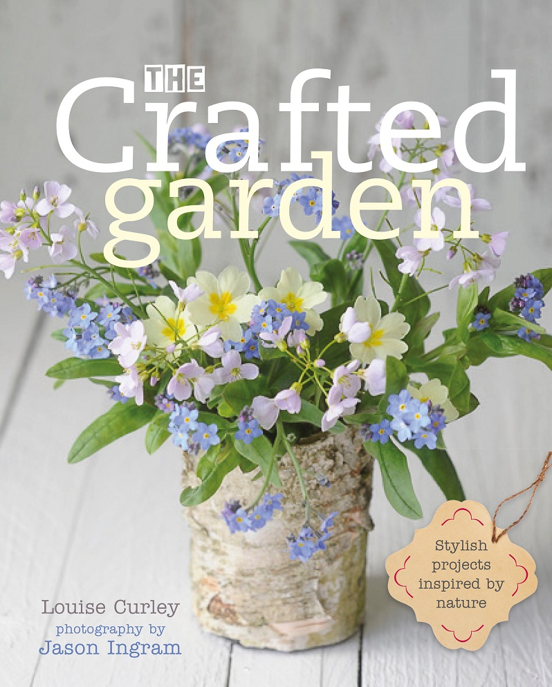 My latest book - The Crafted Garden